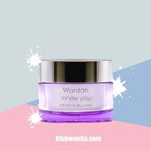 Manfaat Wardah Renew You Anti Aging Day Cream